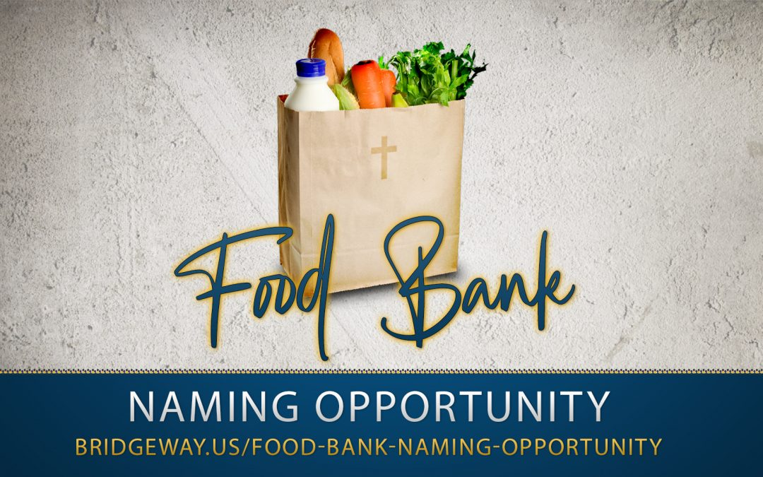 Food Bank Naming Opportunity